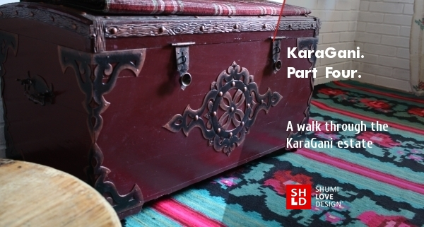 KaraGani. Part Four: A walk through the KaraGani estate